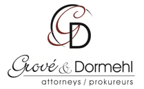 Grové & Dormehl Attorneys / Prokureurs