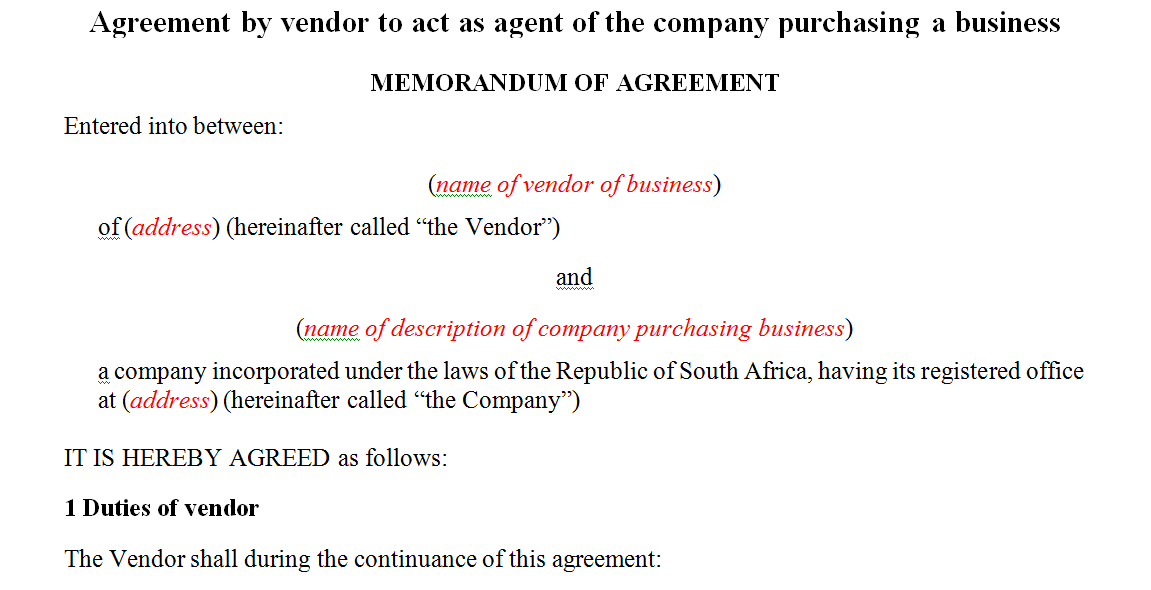 Agreement by vendor to act as agent of the company purchasing a business