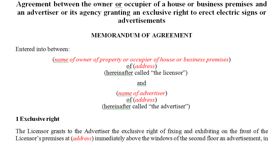 Agreement between the owner or occupier of a house or business premises and an advertiser or its agency granting an exclusive right to erect electric signs or advertisements