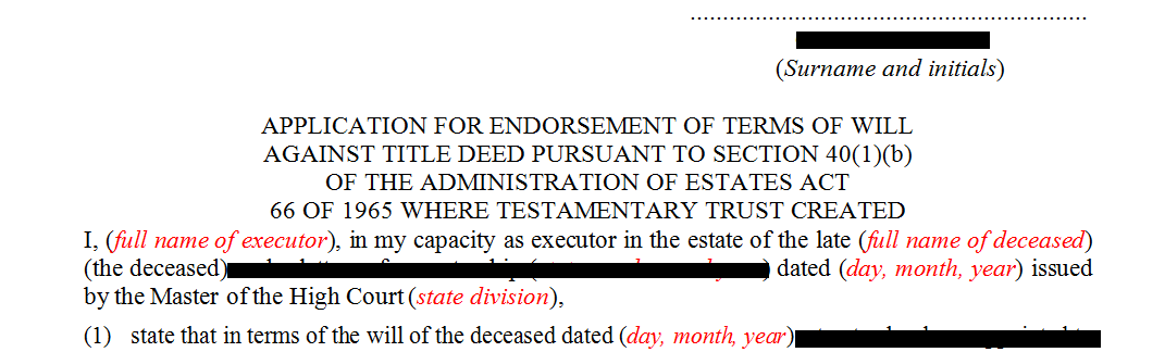 Application for the endorsement of title deed in terms of s40(1)(b) of the Administration of Estates Act