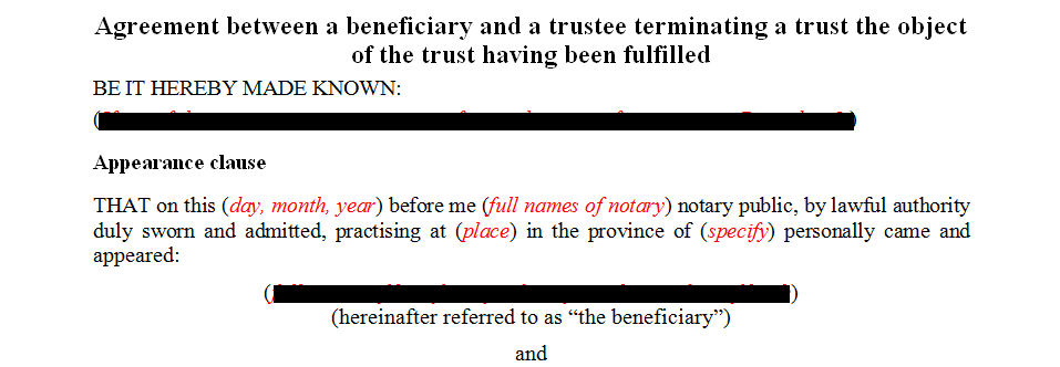 Agreement between a beneficiary and a trustee terminating the trust.