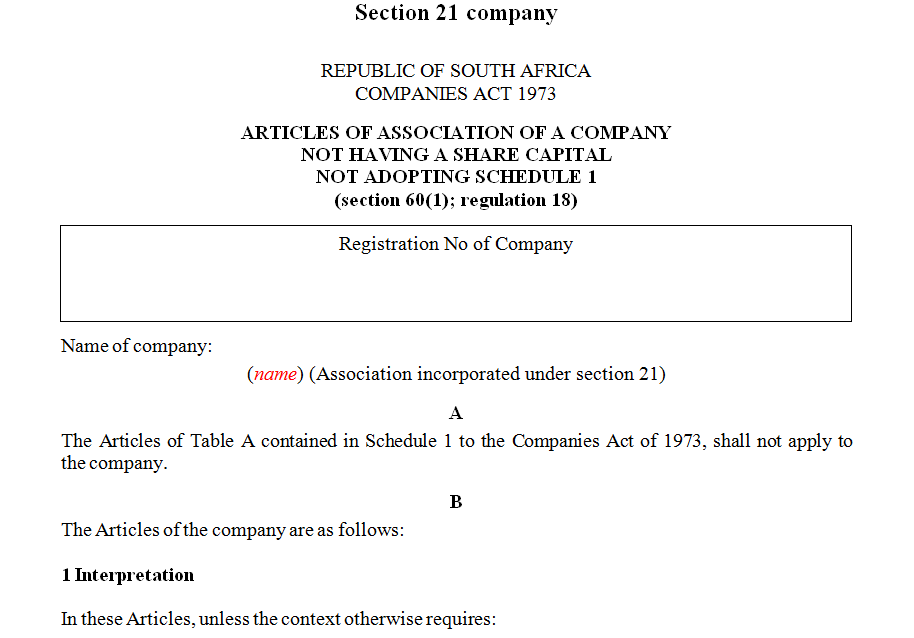 ARTICLES OF ASSOCIATION OF A COMPANY NOT HAVING A SHARE CAPITAL NOT ADOPTING SCHEDULE 1- section 21 company