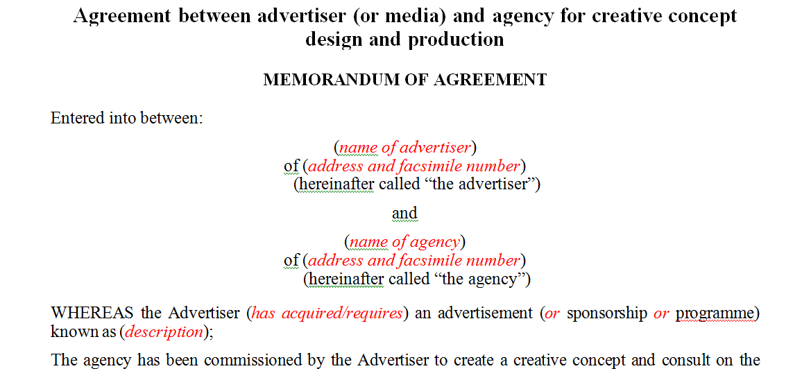 Agreement between advertiser (or media) and agency for creative concept design and production