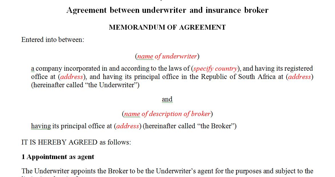 Agreement between underwriter and insurance broker