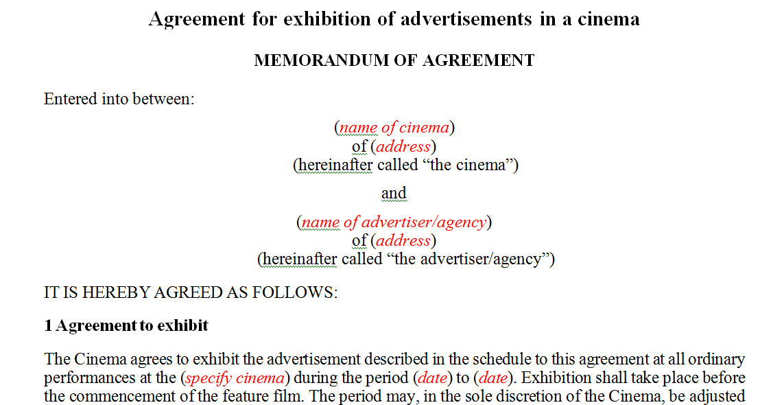 Agreement for exhibition of advertisements in a cinema
