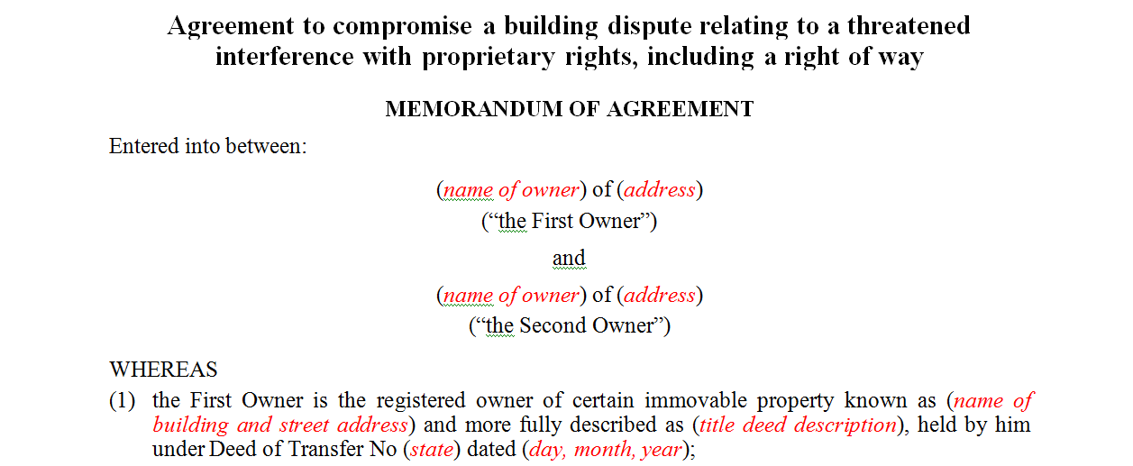 Agreement to compromise a building dispute relating to a threatened interference with proprietary rights, including a right of way