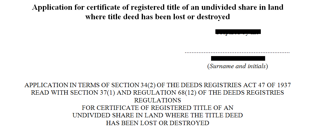 Application for a certificate of registered title of an undivided share in land where the deed has been lost or destroyed