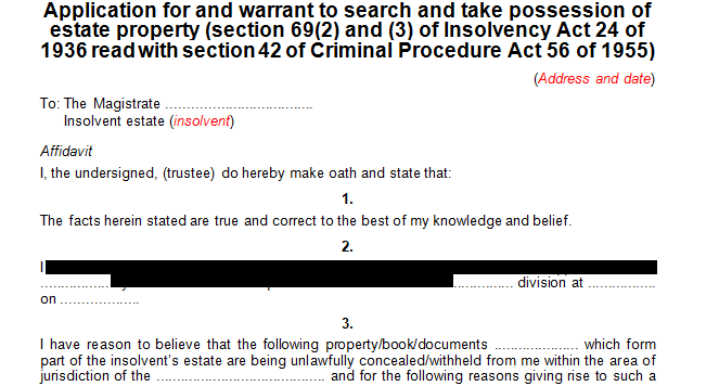 Application for and warrant for the search and taking possession of estate property in terms of s69 of the Insolvency Act
