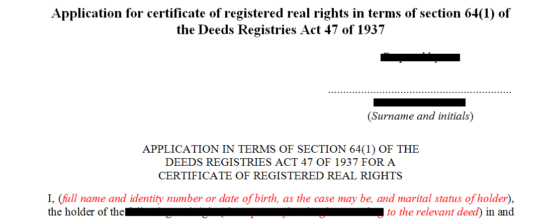 Application for registered real rights in terms of s64 of the Deeds Registries Act