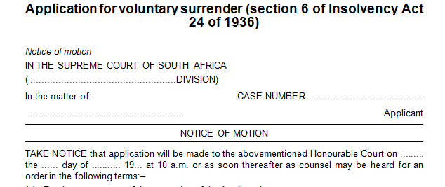 Application for voluntary surrender in terms of s6 of the Insolvency Act)