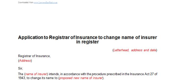 Application to Registrar of Insurance to change name of insurer in register