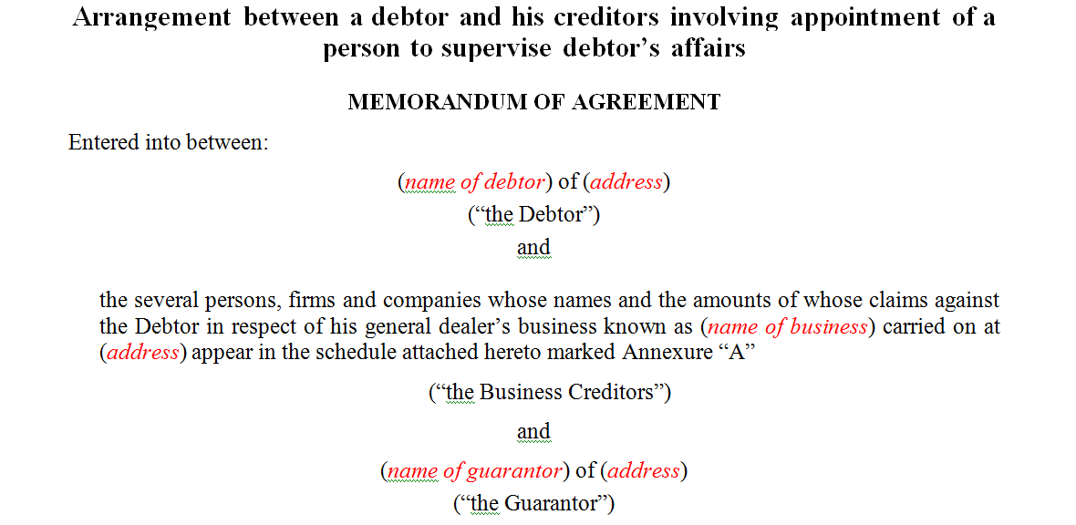 Arrangement between a debtor and his creditors involving appointment of a person to supervise debtor's affairs