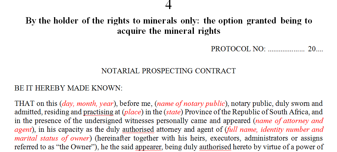 By the holder of the rights to minerals only: the option granted being to acquire the mineral rights