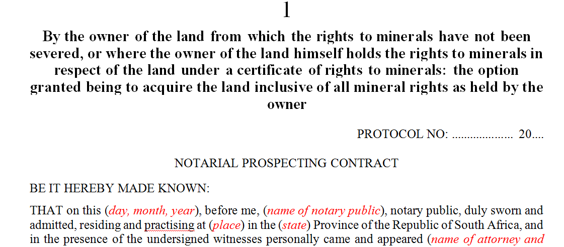 By the owner of the land from which the rights to minerals have not been severed, or where the owner of the land himself holds the rights to minerals in respect of the land under a certificate of rights to minerals: the option granted being to acquire the land inclusive of all mineral rights as held by the owner