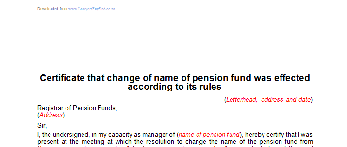 Certificate that change of name of pension fund was effected according to its rules