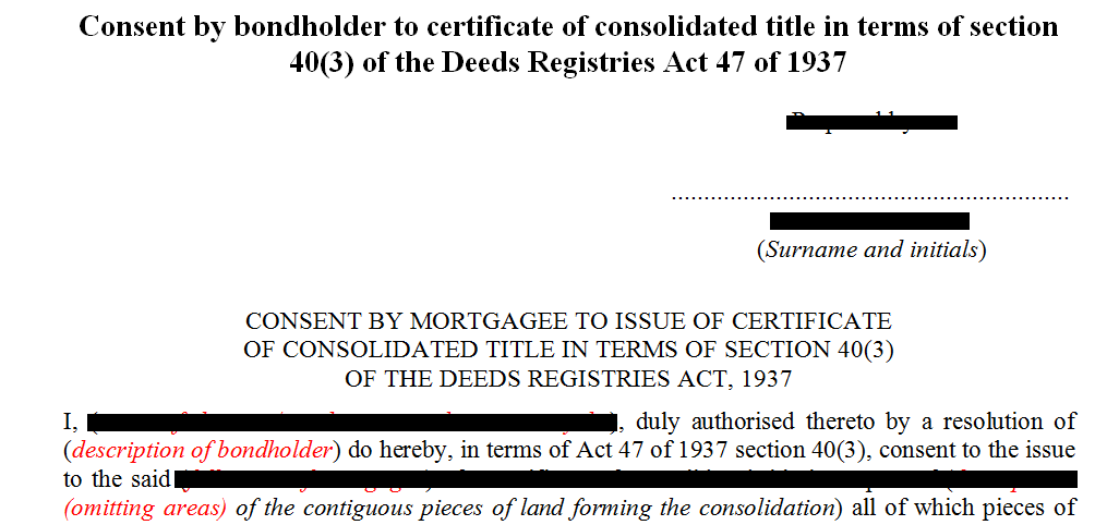 Consent by bondholder to certificate of consolidated title in terms of s403 of the Deeds Registries Act