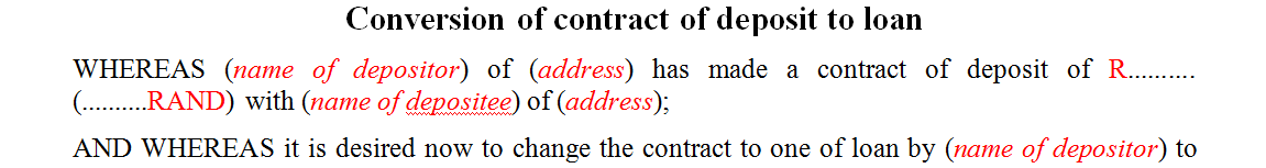 Conversion of contract of deposit to loan