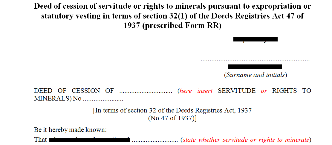 Deed of cession of servitudes or rights to minerals pursuant to expropriation or statutory vesting in terms of s32(1) of the Deeds Registries Act