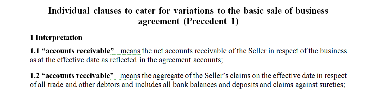 Individual clauses to cater for variations to the basic sale of business agreement (Precedent 1)