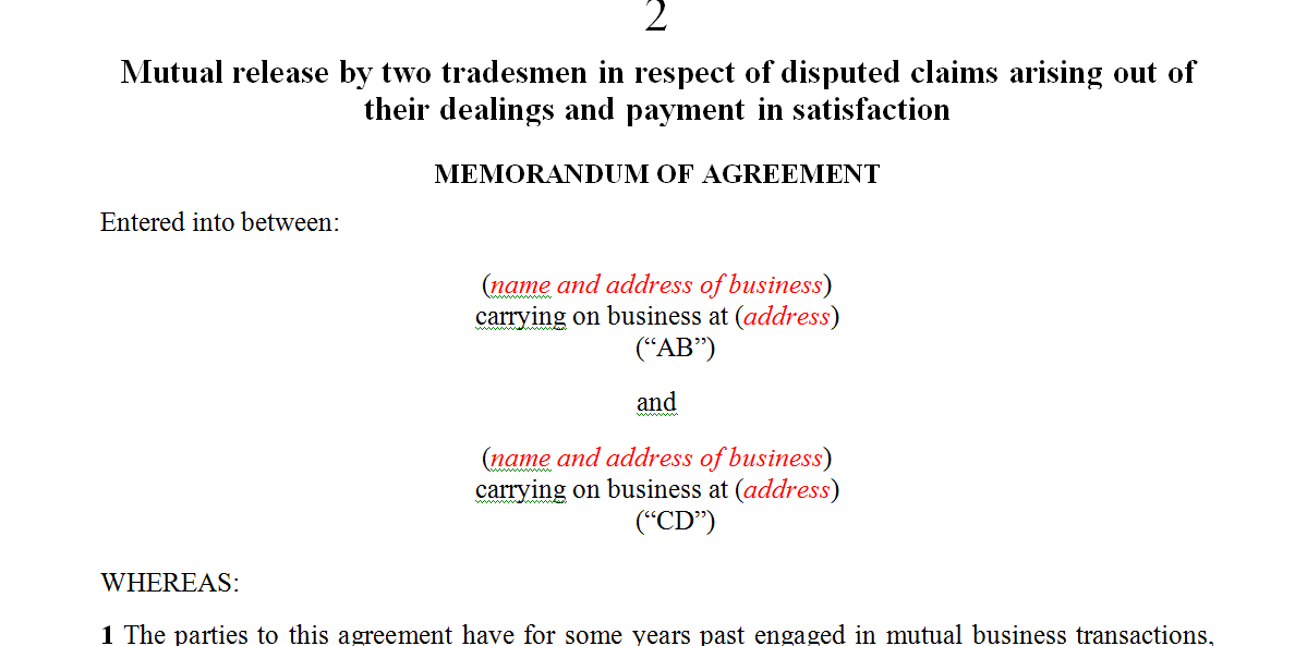Mutual release by two tradesmen in respect of disputed claims arising out of their dealings and payment in satisfaction