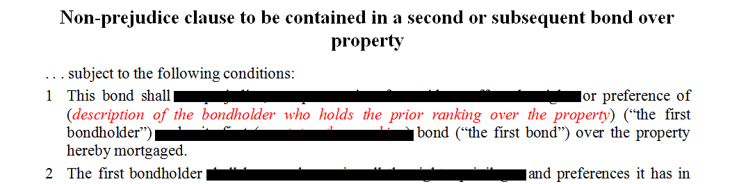 Non-prejudice clause to be contained in a subsequent or second bond over a property