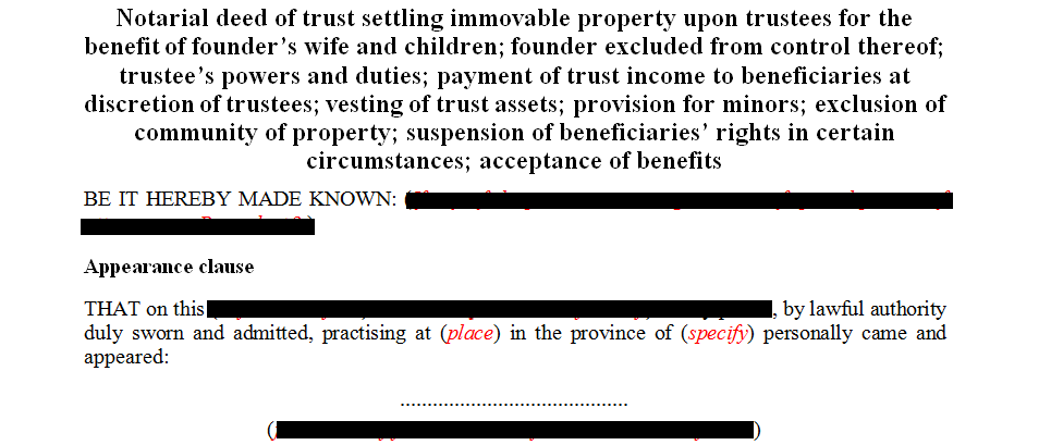 Notarial deed of trust settling immovable property upon the trustee for the benefit of founders wife and children