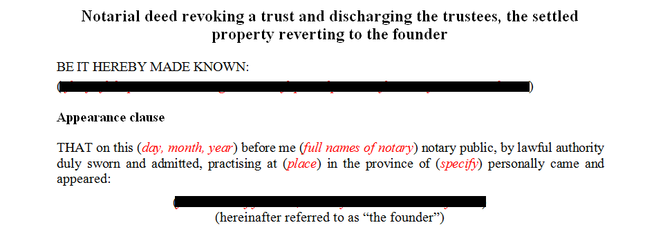 Notarial deed revoking a trust and discharging the trustees the settled property reverting to the founder