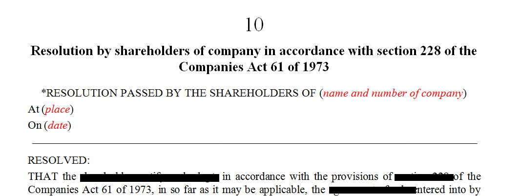 Resolution by shareholders of the company in terms of s228 of the Companies Act.