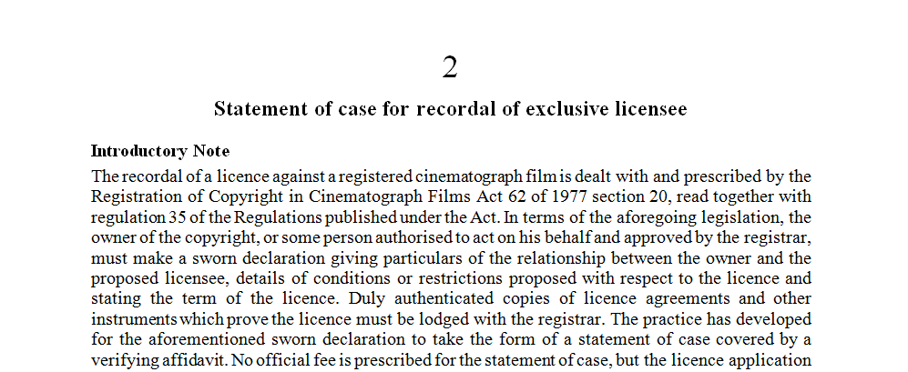 Statement of case for recordal of exclusive licensee
