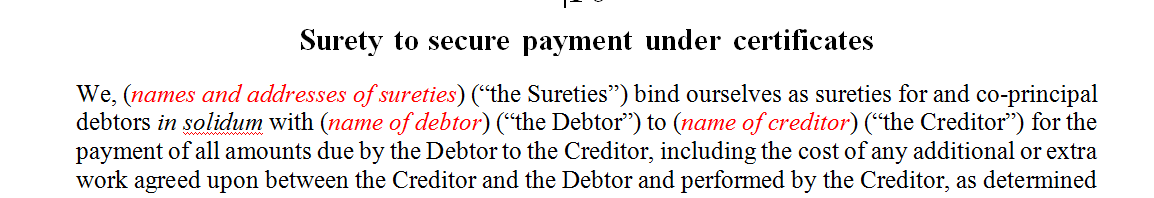 Surety to secure payment under certificates