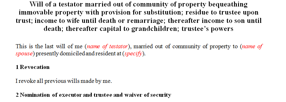 Will of a specific nature or scenario relating to bequeathing of immovable property and making provision for substitution
