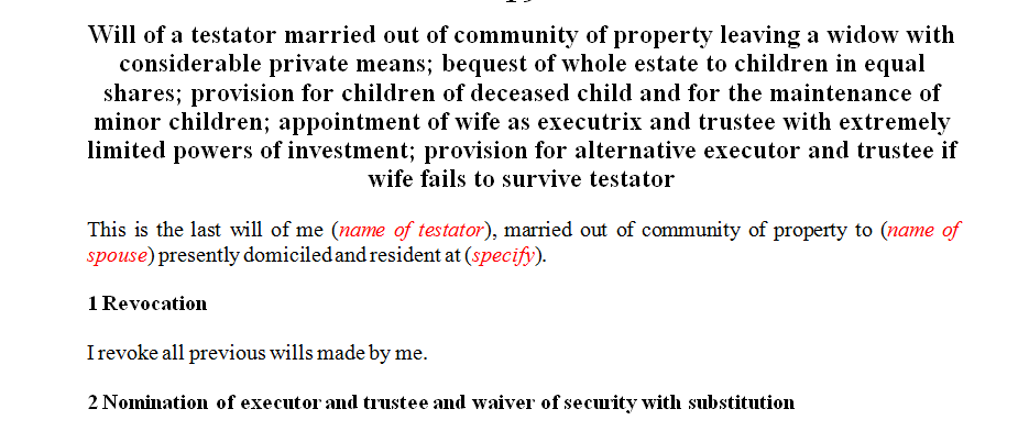 Will of a specific nature or scenario with considerable private means left to widow